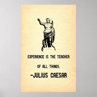 Julius Caesar Quote Experience is the Teacher Poster