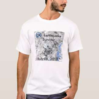 July 16, 2010, DC  EarthquakeSurvivor T-Shirt