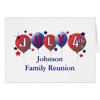 July 4th Family Reunion Greeting Card