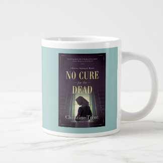 Jumbo Mug, No Cure for the Dead, Aqua Large Coffee Mug