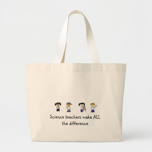 Jumbo Tote - Science Teachers Make ALL the differe Tote Bag