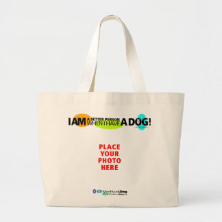 Jumbo WHEN I HAVE A DOG Tote Bag – Personalize It!
