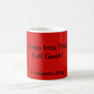Jump Into This Full Geek! Mug