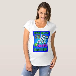JUMP, JIVE & SWING! MATERNITY T-Shirt