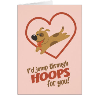 Jump Through Hoops Valentine's Day Card