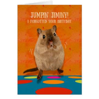 Jumpin' Jiminy Funny Gerbil Belated Birthday Card