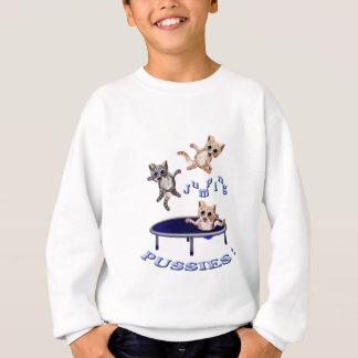 jumping pussies sweatshirt