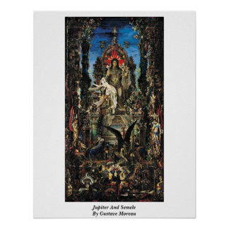 Jupiter And Semele By Gustave Moreau Poster