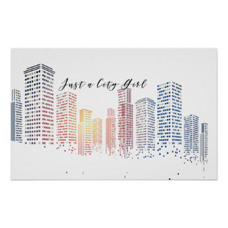 Just a City Girl Urban High Rise Buildings Modern Poster