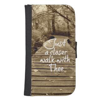Just a Closer Walk with Thee Samsung S4 Wallet Case