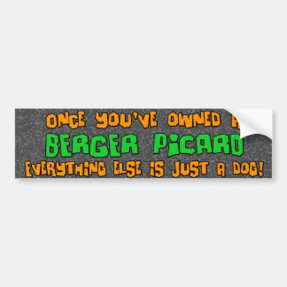 Just a Dog Berger Picard Bumper Sticker
