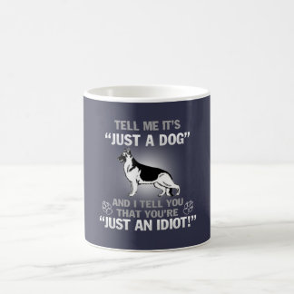 Just A German Shepherd Coffee Mug