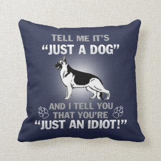 Just A German Shepherd Cushion