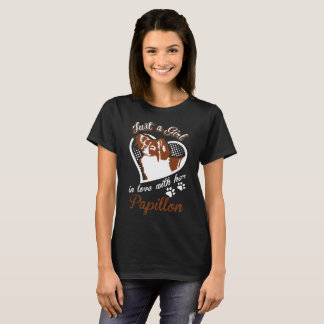 Just A Girl In Love With Her Papillon Dog T-Shirt
