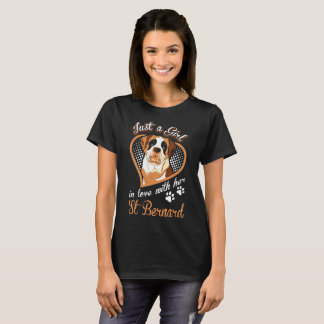 Just A Girl In Love With Her St Bernard T-Shirt