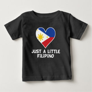Just A Little Filipino Baby T-Shirt