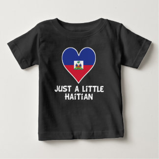 Just A Little Haitian Baby T-Shirt