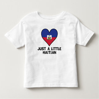 Just A Little Haitian Toddler T-Shirt