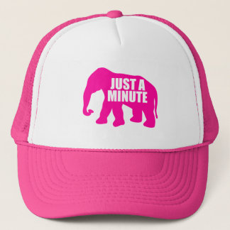 Just a minute. Pink Elephant Trucker Hat