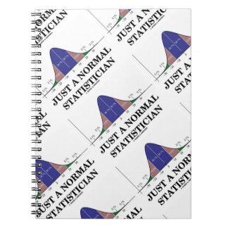 Just A Normal Statistician (Bell Curve Humor) Notebook