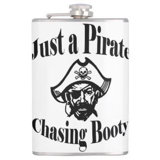 Just a Pirate Chasing Booty - Black Face Hip Flask