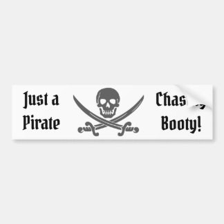 Just a Pirate Chasing Booty with Jolly Roger Bumper Sticker