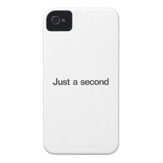 Just A Second iPhone 4 Case-Mate Cases