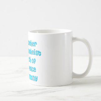 Just another atheist in search of world peace mugs