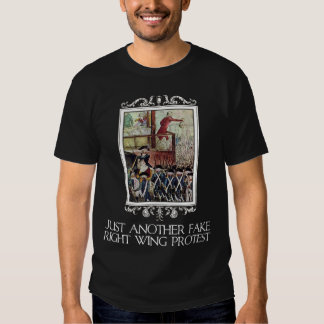 Just Another Fake Protest T-shirts