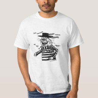 Just Another Freak on the Streets T-Shirt
