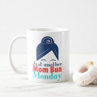 Just another mom bun Monday Coffee Mug