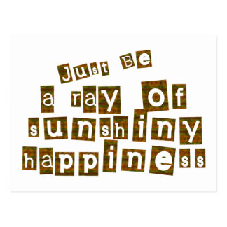 Just Be a Ray of Sunshiny Happiness Postcard