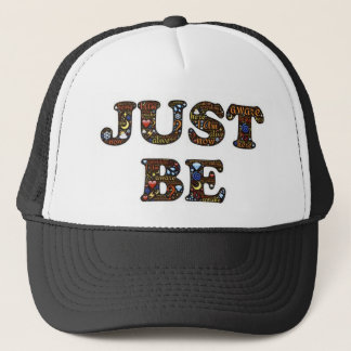 Just be ! hat, for sale ! trucker hat