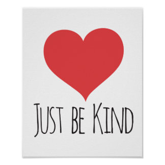 JUST BE KIND | poster