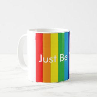 Just be you mug