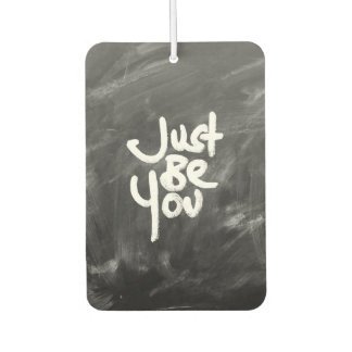 """""""Just Be You"""" Painted White & Chalkboard Car Air Freshener"""
