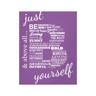 Just Be Yourself wrapped canvas print