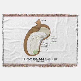 Just Bean Me Up Dicotyledon Bean Seed Humor Throw Blanket