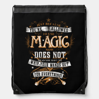 Just Because You're Allowed To Use Magic... Drawstring Backpack
