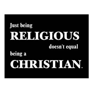 Just being religious doesn't equal being Christian Postcard
