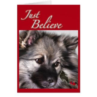 """Just Believe"" Keeshond Christmas card"