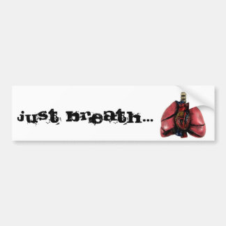 Just Breath Bumper Sticker