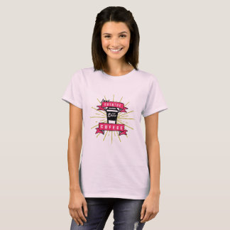 Just Breathe and Drink Coffee Womens TShirt