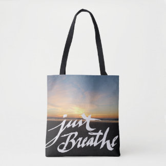 Just Breathe - Beach Print Tote Tote Bag
