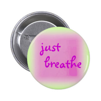 Just Breathe Button