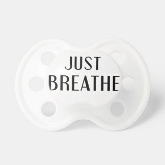 just Breathe Dummy