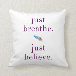 Just Breathe Feather Quote Pillow