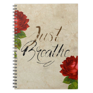 Just Breathe - Flower Red Notebook
