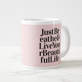 Just Breathe Inspirational Typography Quotes Pink Large Coffee Mug