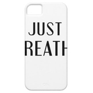 just Breathe iPhone 5 Cases